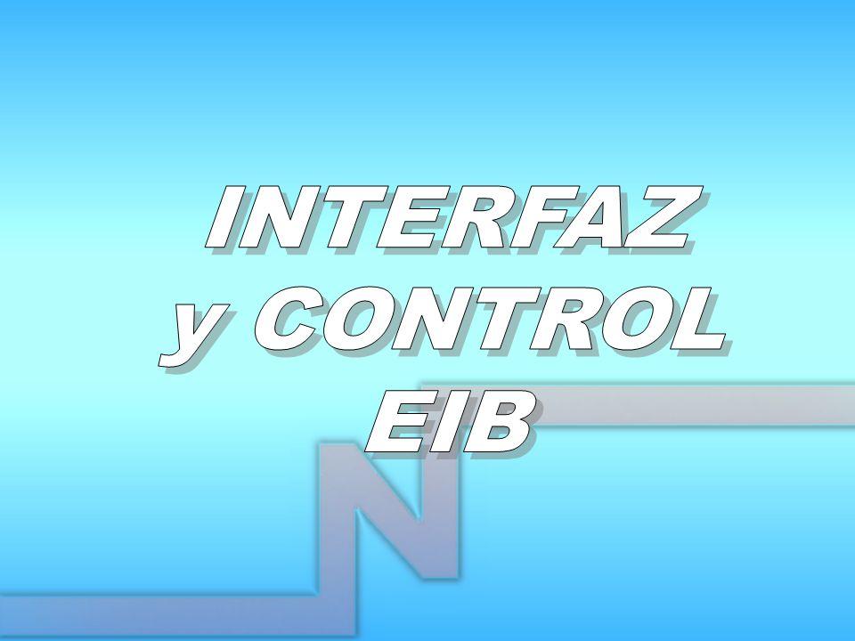 INTERFAZ y CONTROL EIB