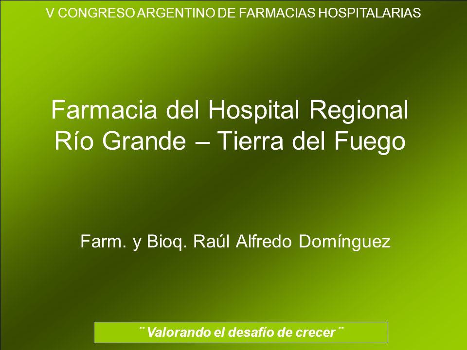 Farmacia del Hospital Regional Río Grande – Tierra del Fuego