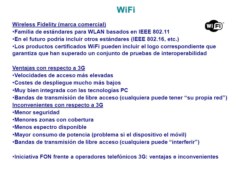 WiFi Wireless Fidelity (marca comercial)