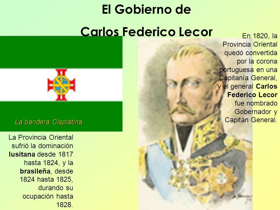 El Gobierno de Carlos Federico Lecor