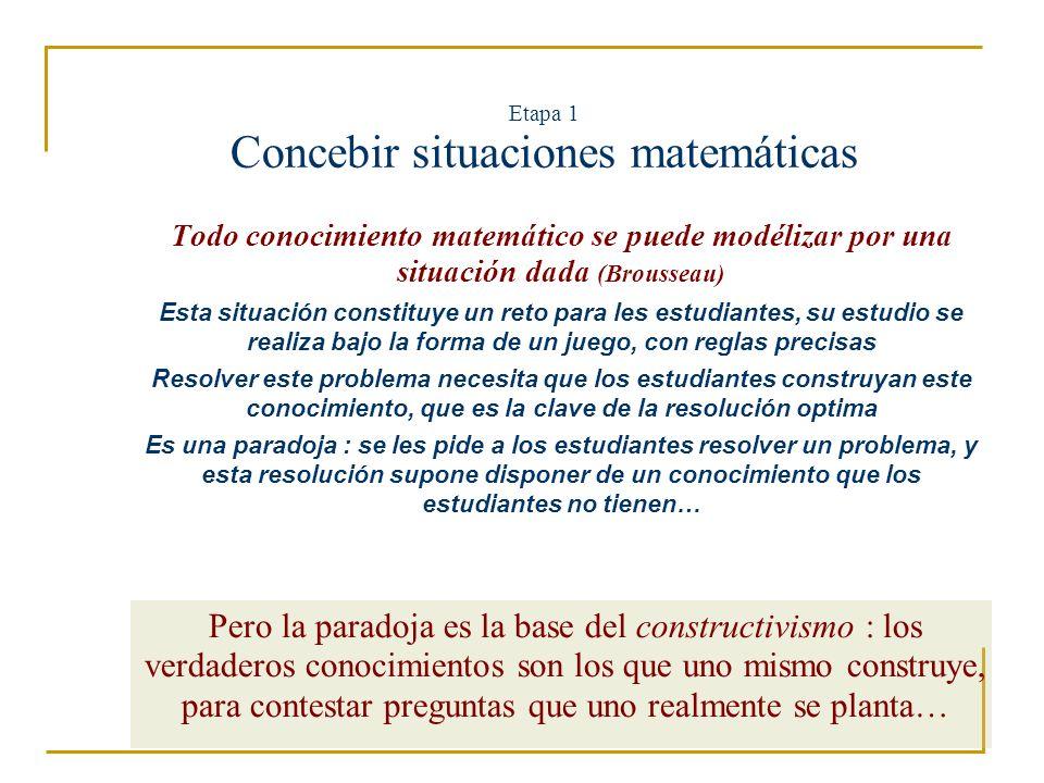 Etapa 1 Concebir situaciones matemáticas