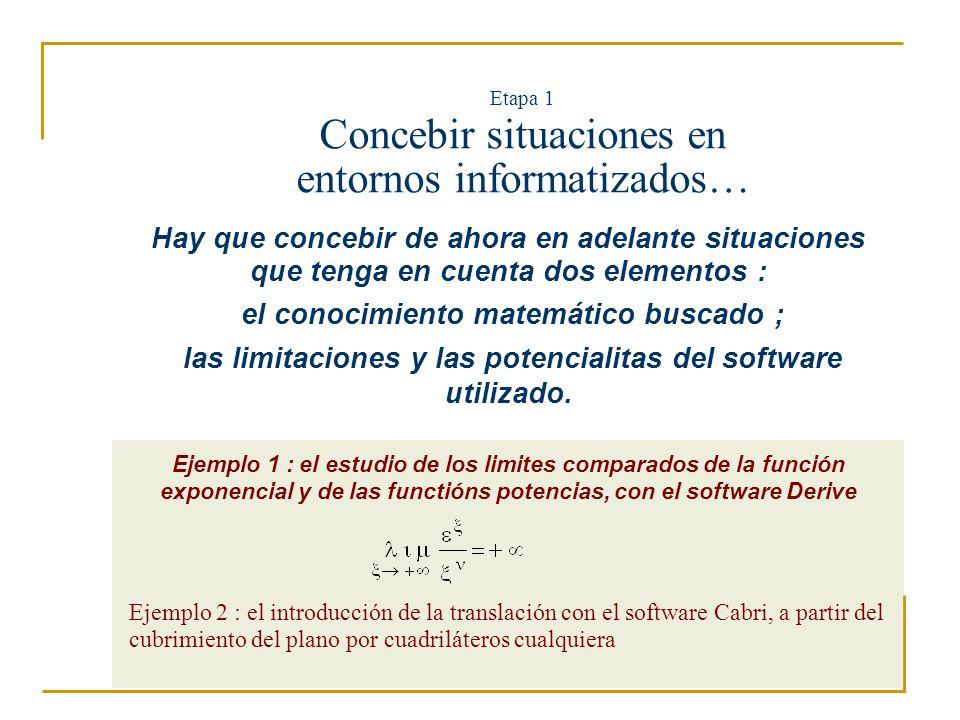 Etapa 1 Concebir situaciones en entornos informatizados…