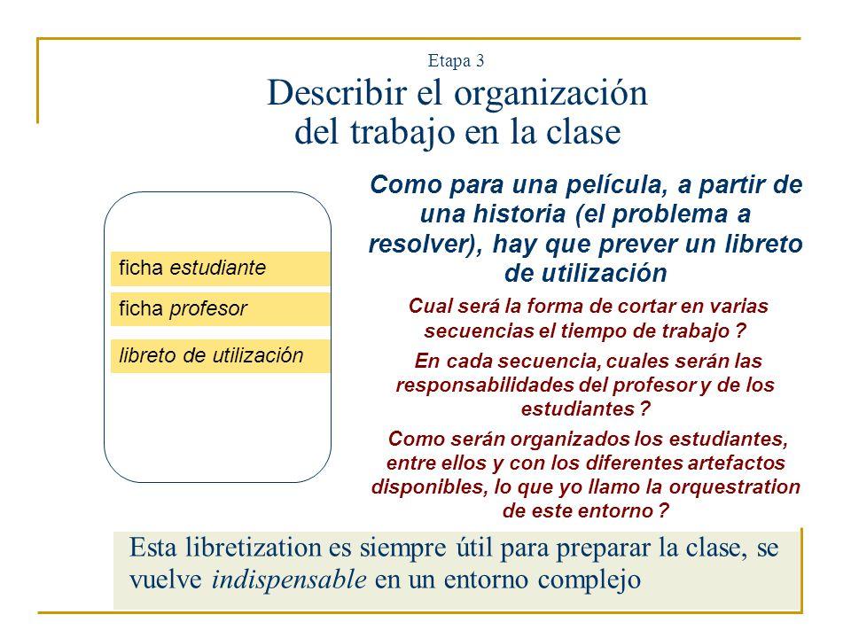 Etapa 3 Describir el organización del trabajo en la clase