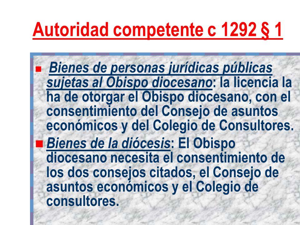 Autoridad competente c 1292 § 1