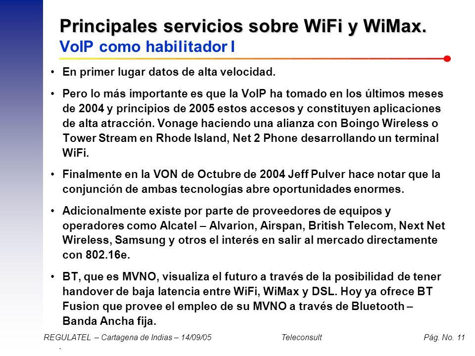Principales servicios sobre WiFi y WiMax. VoIP como habilitador I