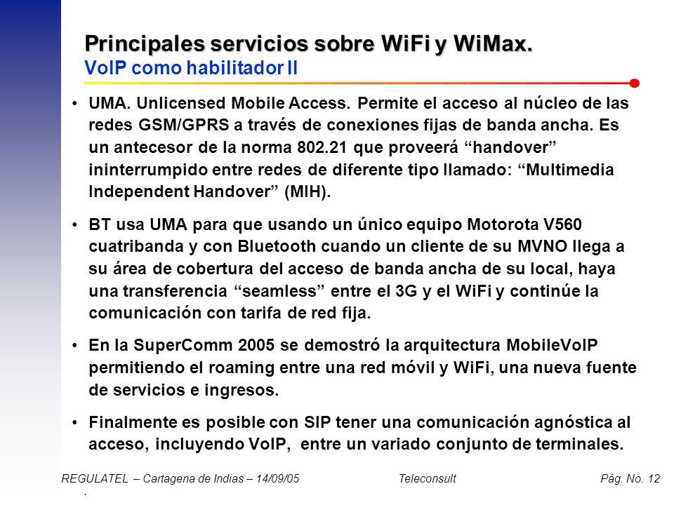 Principales servicios sobre WiFi y WiMax. VoIP como habilitador II