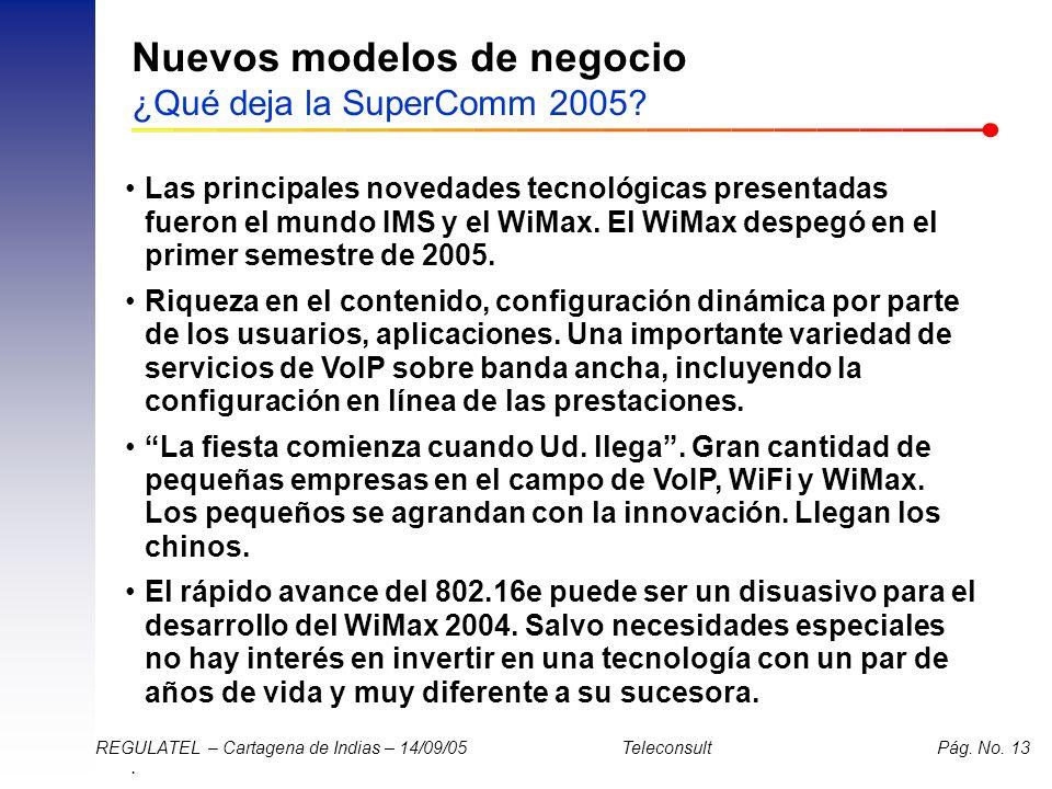 Nuevos modelos de negocio ¿Qué deja la SuperComm 2005