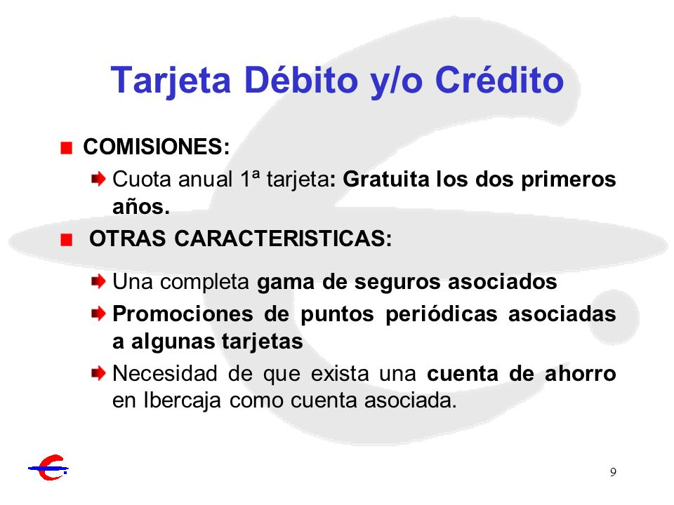 Tarjeta Débito y/o Crédito