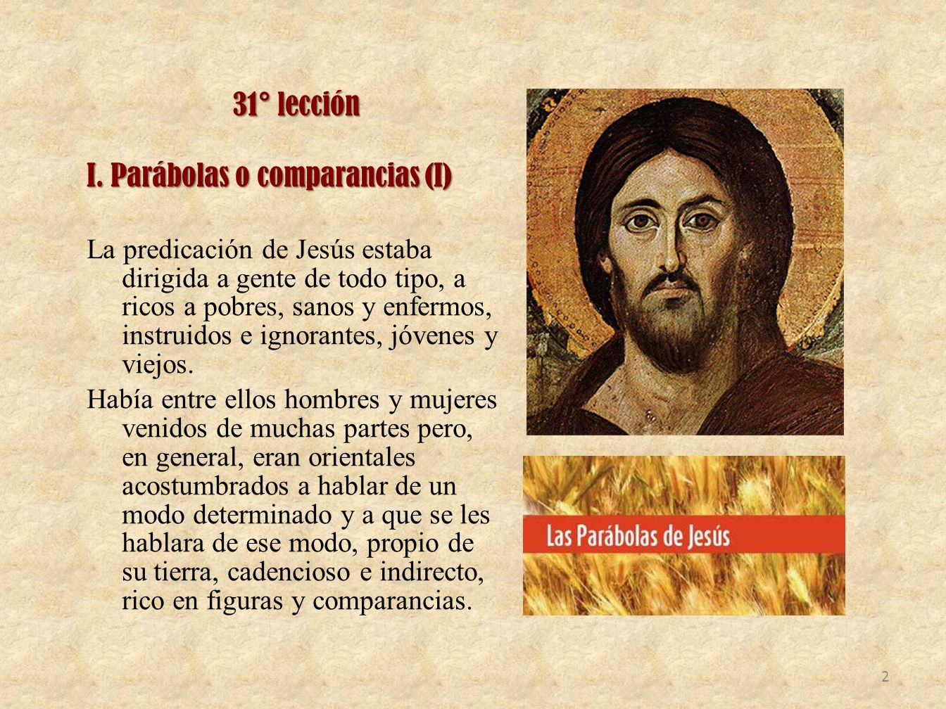 I. Parábolas o comparancias (I)