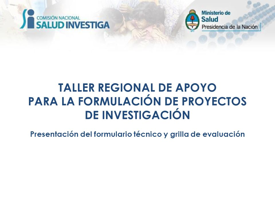 TALLER REGIONAL DE APOYO PARA LA FORMULACIÓN DE PROYECTOS