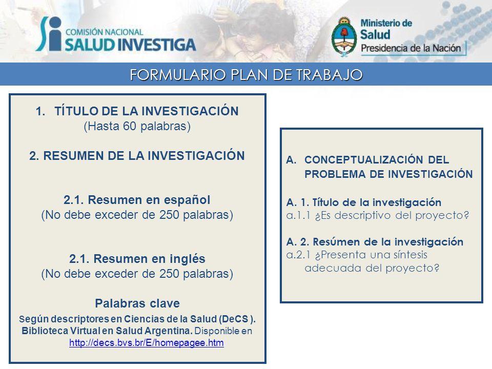 TÍTULO DE LA INVESTIGACIÓN 2. RESUMEN DE LA INVESTIGACIÓN