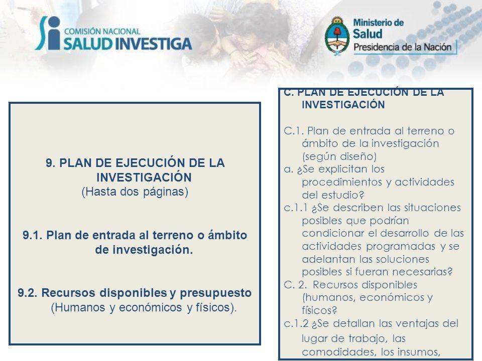 9. PLAN DE EJECUCIÓN DE LA INVESTIGACIÓN (Hasta dos páginas)