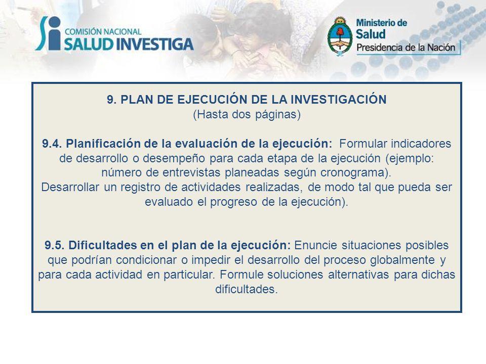 9. PLAN DE EJECUCIÓN DE LA INVESTIGACIÓN