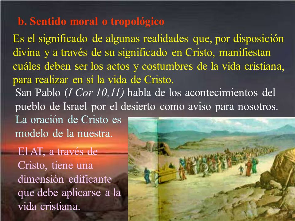 b. Sentido moral o tropológico