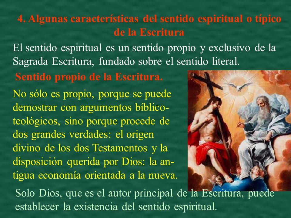 4. Algunas características del sentido espiritual o típico de la Escritura