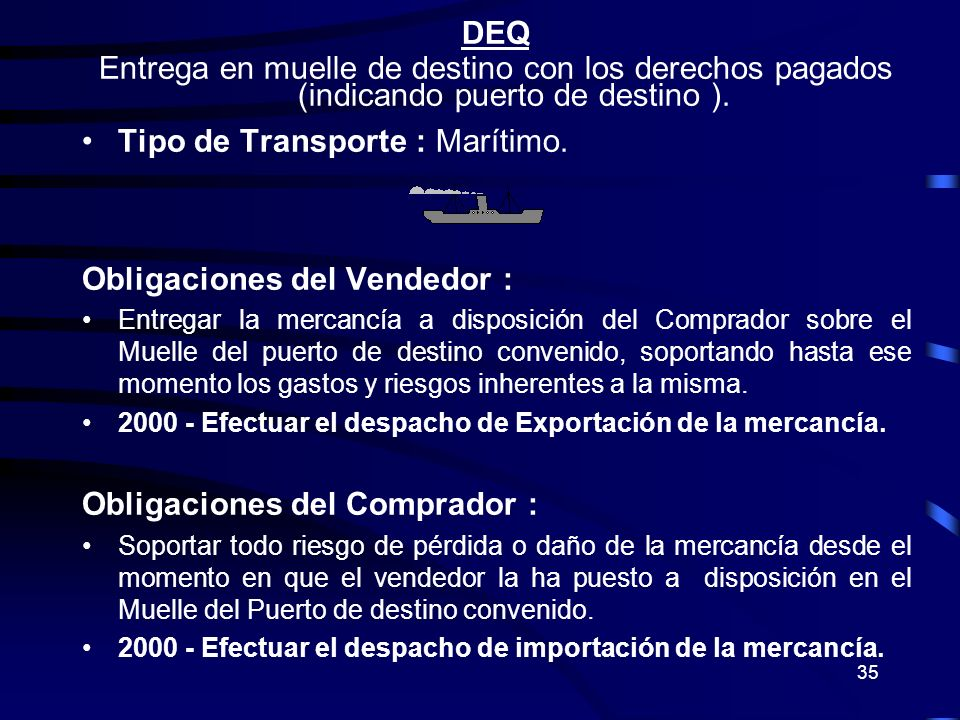 Tipo de Transporte : Marítimo.