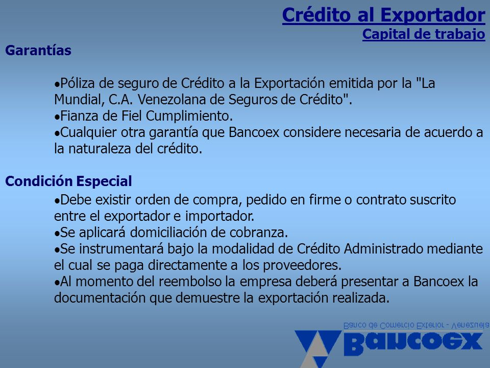 Crédito al Exportador Capital de trabajo Garantías