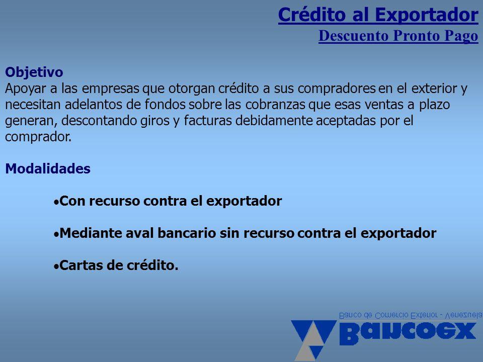 Crédito al Exportador Descuento Pronto Pago