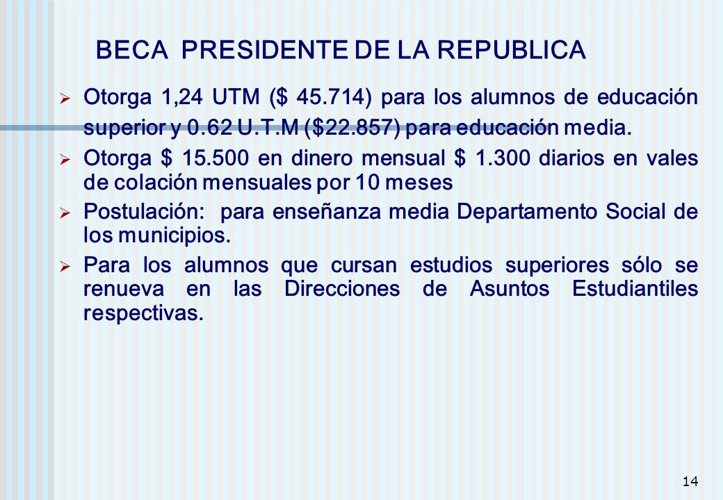 BECA PRESIDENTE DE LA REPUBLICA