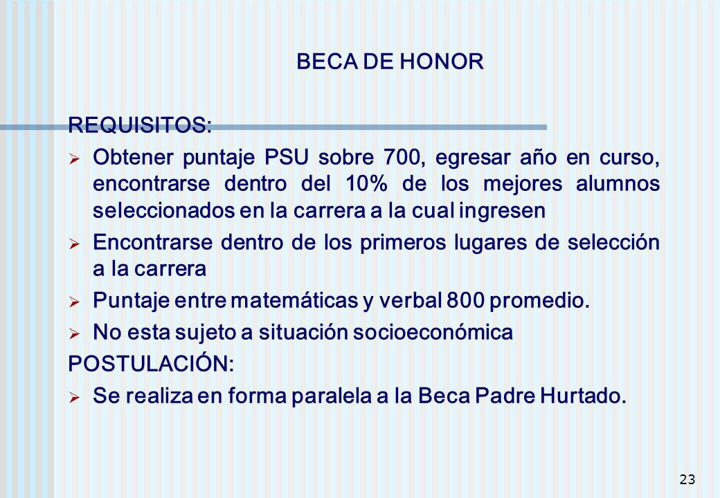 BECA DE HONOR REQUISITOS: