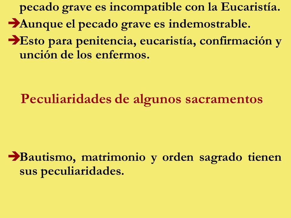 Peculiaridades de algunos sacramentos