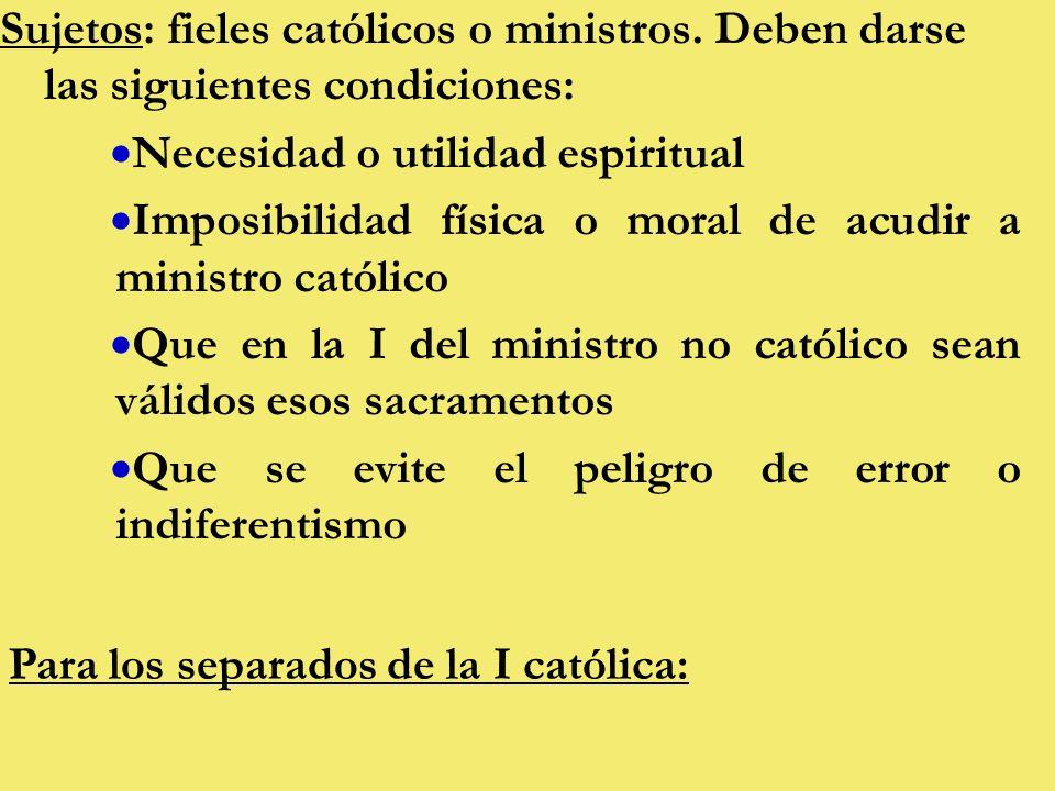 Sujetos: fieles católicos o ministros