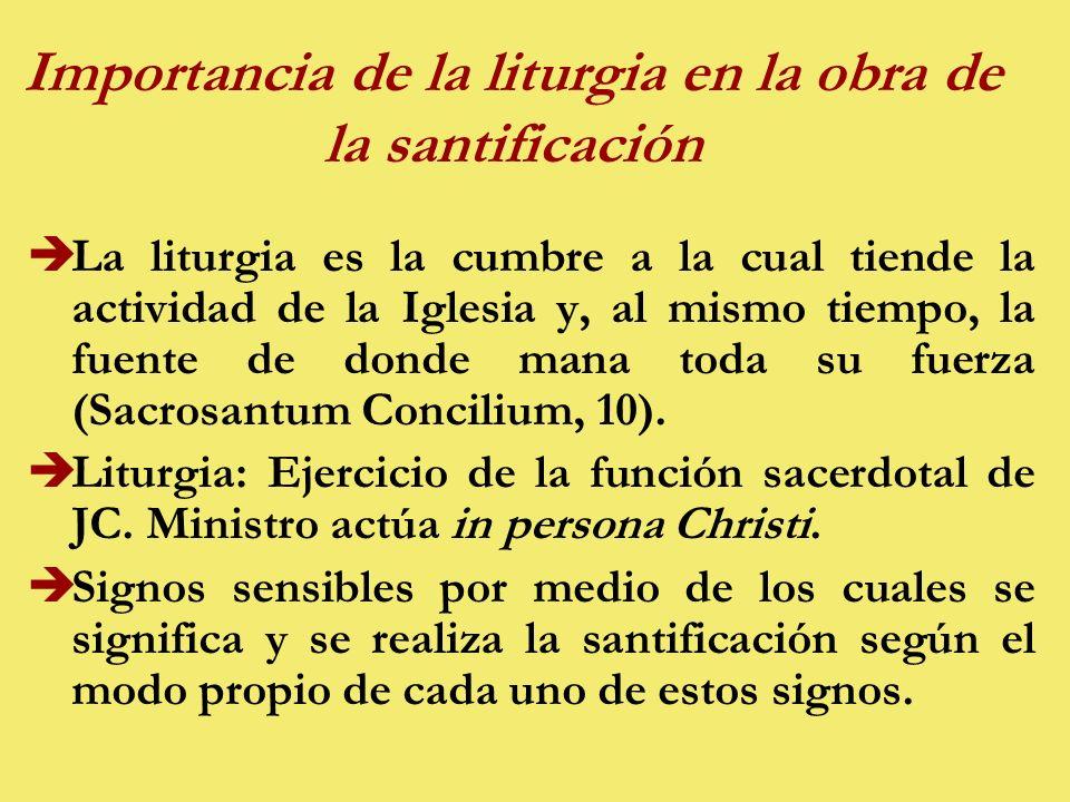 Importancia de la liturgia en la obra de la santificación