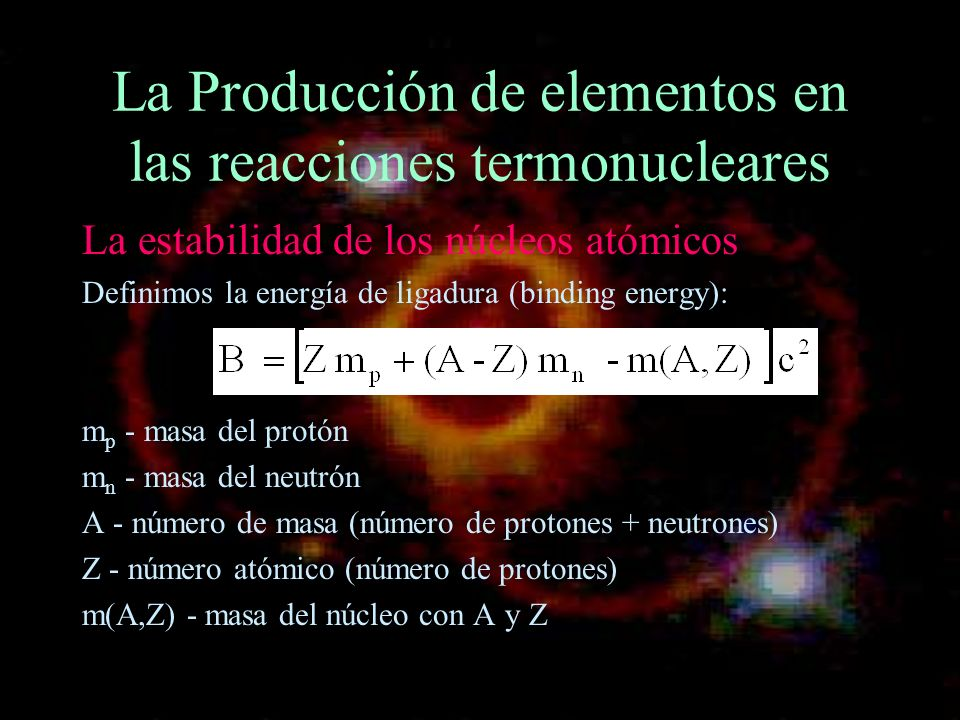 La Producción de elementos en las reacciones termonucleares