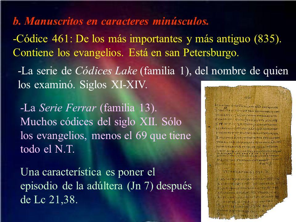 b. Manuscritos en caracteres minúsculos.