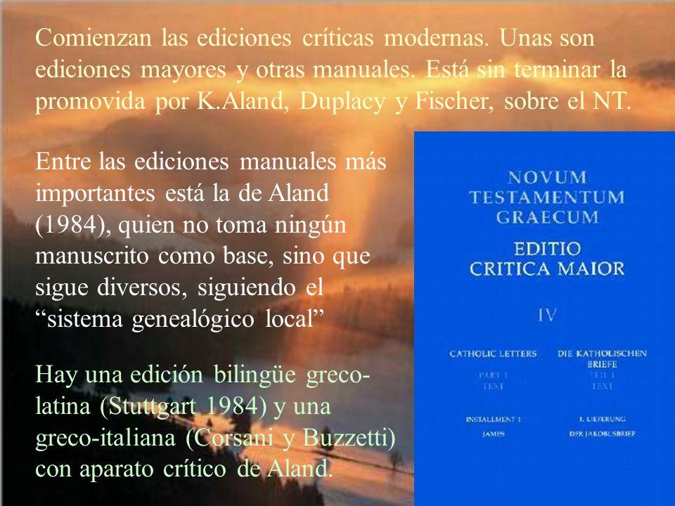 Comienzan las ediciones críticas modernas