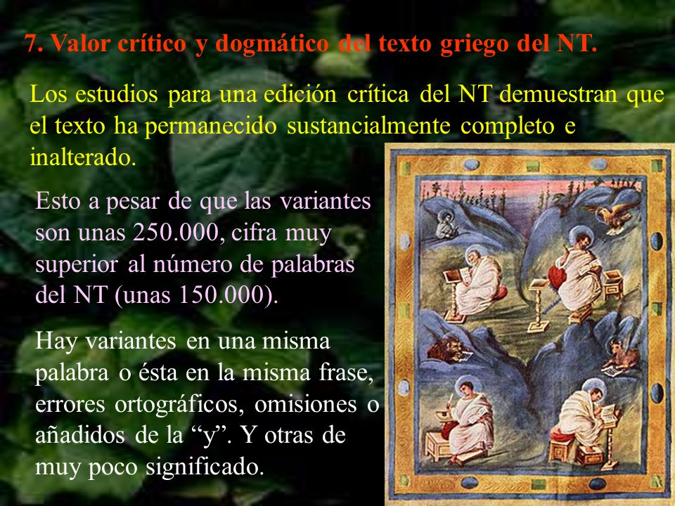 7. Valor crítico y dogmático del texto griego del NT.