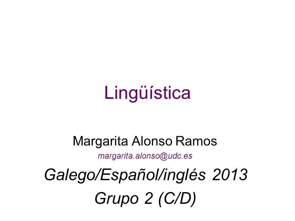 Lingüística Galego/Español/inglés 2013 Grupo 2 (C/D)