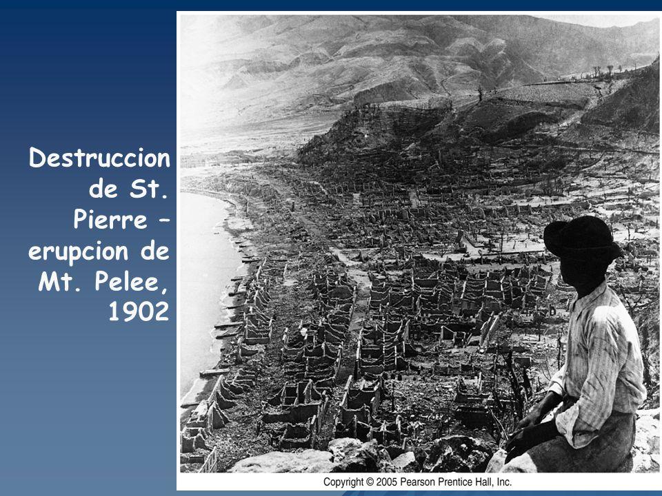 Destruccion de St. Pierre – erupcion de Mt. Pelee, 1902