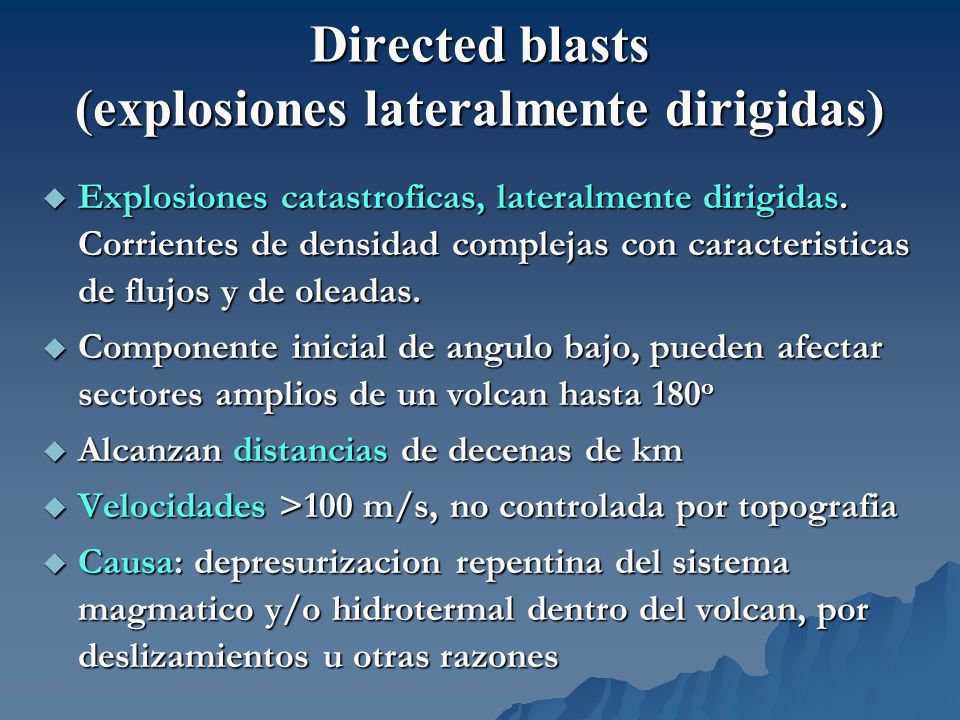 Directed blasts (explosiones lateralmente dirigidas)
