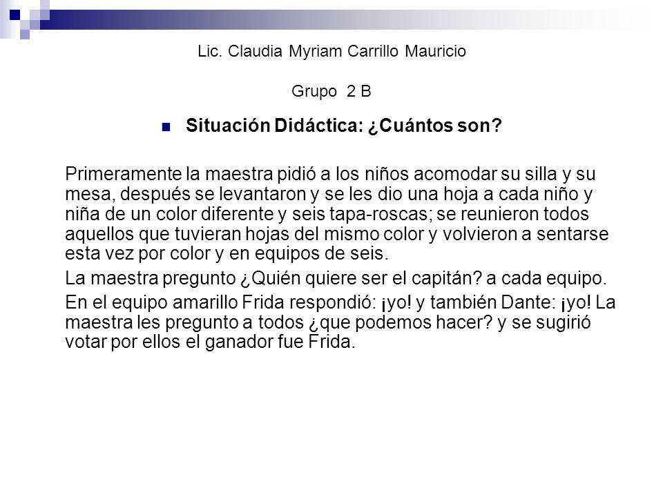 Lic. Claudia Myriam Carrillo Mauricio Grupo 2 B