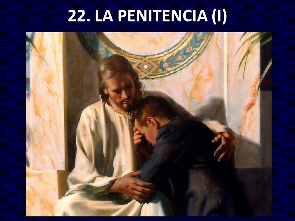 22. LA PENITENCIA (I)