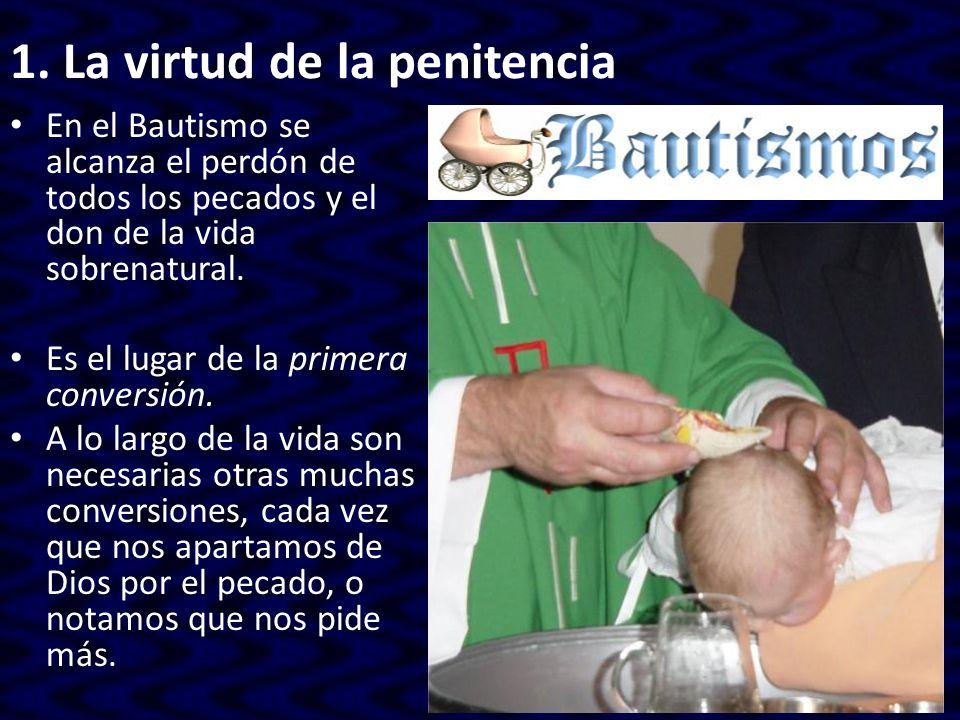 1. La virtud de la penitencia