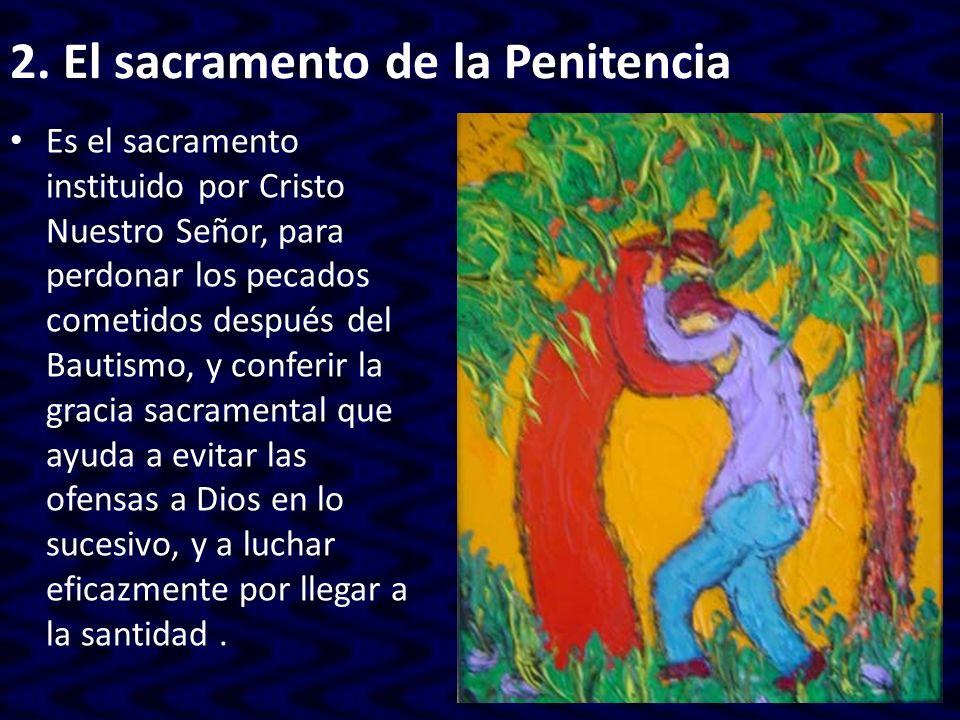 2. El sacramento de la Penitencia