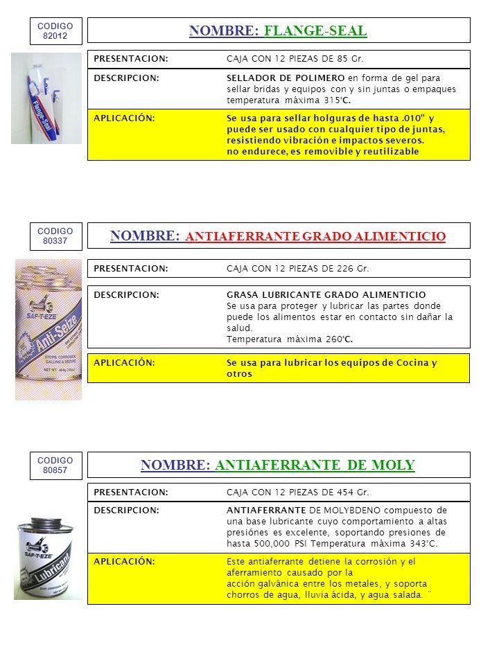 NOMBRE: ANTIAFERRANTE GRADO ALIMENTICIO NOMBRE: ANTIAFERRANTE DE MOLY