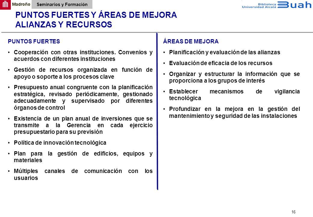 PUNTOS FUERTES Y ÁREAS DE MEJORA ALIANZAS Y RECURSOS