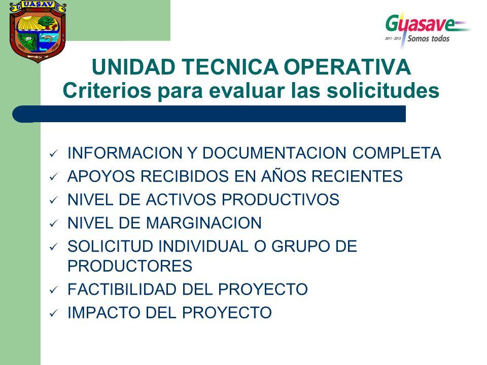 UNIDAD TECNICA OPERATIVA Criterios para evaluar las solicitudes