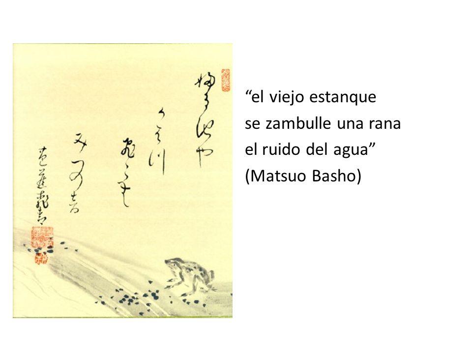 el viejo estanque se zambulle una rana el ruido del agua (Matsuo Basho)