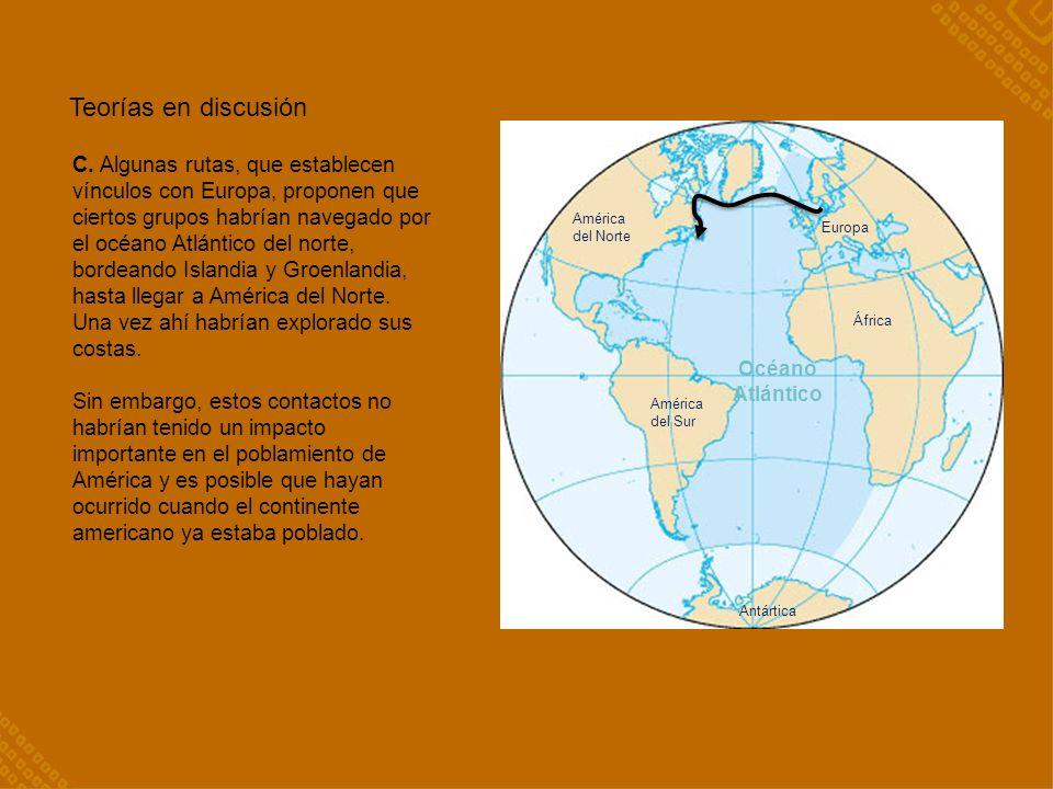 Teorías en discusión Océano. Atlántico.