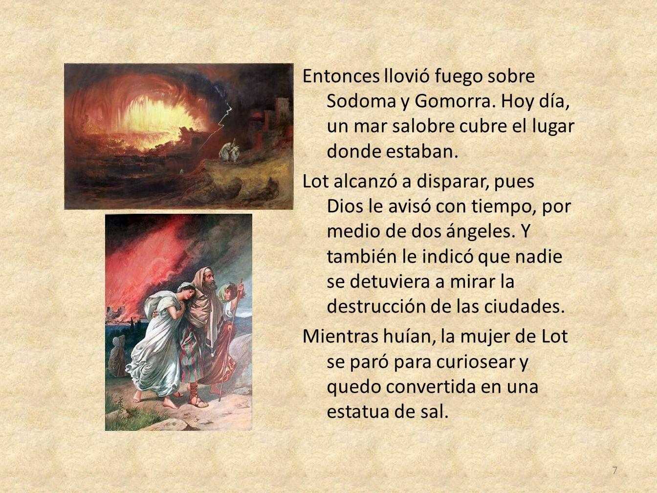 Entonces llovió fuego sobre Sodoma y Gomorra