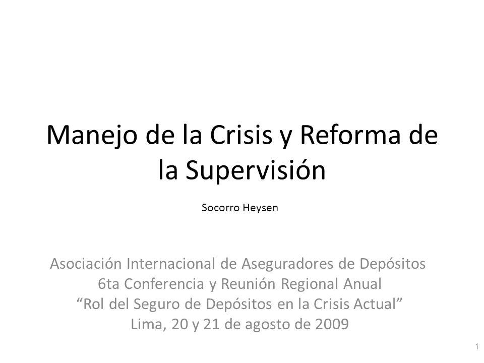 Manejo de la Crisis y Reforma de la Supervisión
