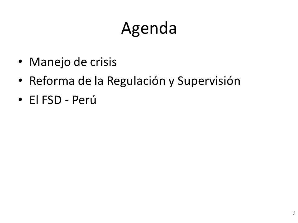 Agenda Manejo de crisis Reforma de la Regulación y Supervisión