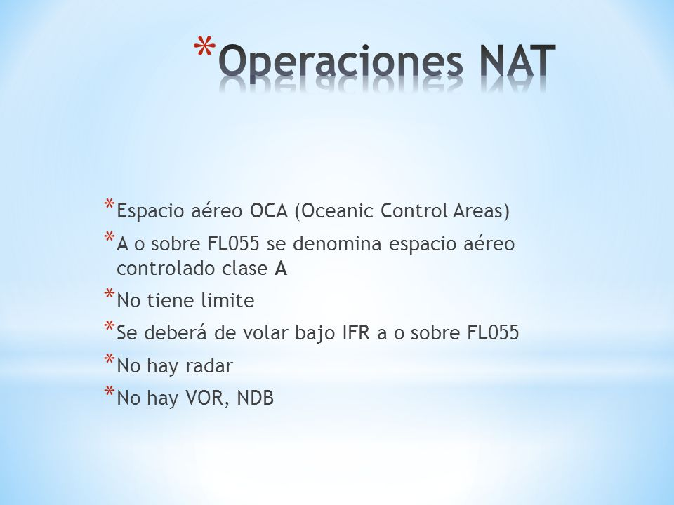 Operaciones NAT Espacio aéreo OCA (Oceanic Control Areas)