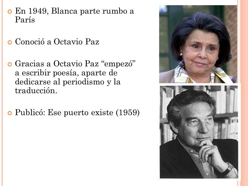En 1949, Blanca parte rumbo a París