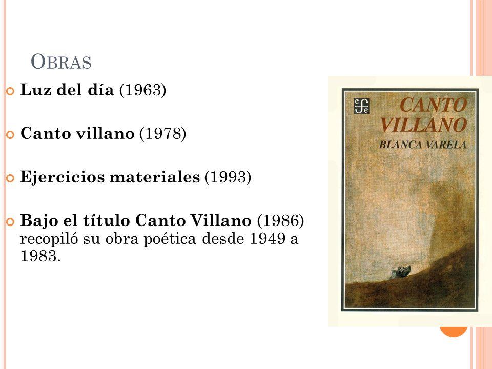 Obras Luz del día (1963) Canto villano (1978)