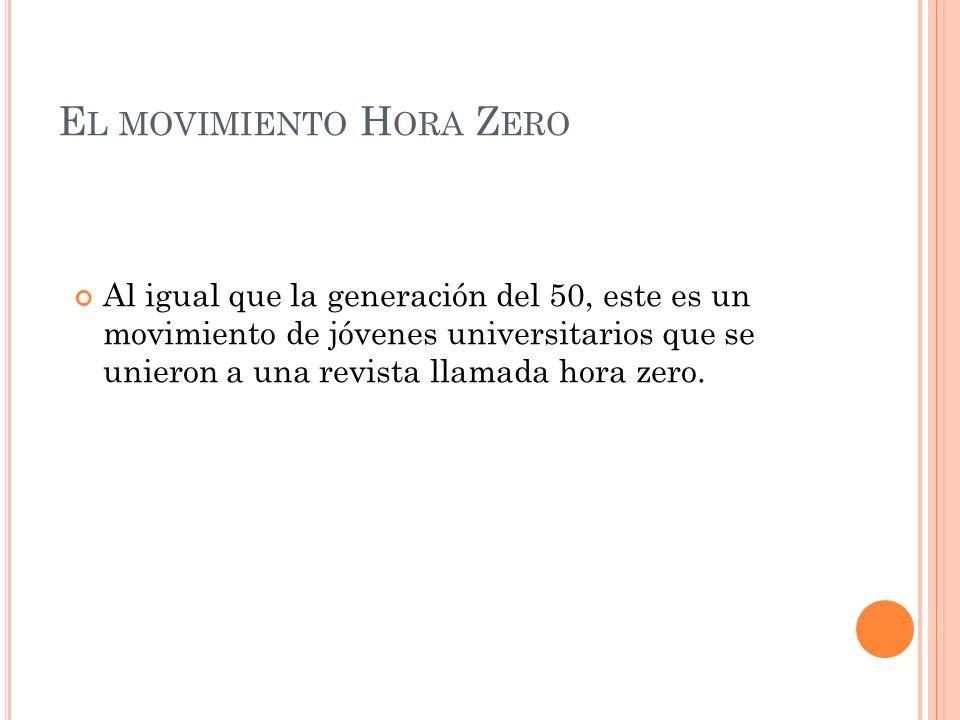 El movimiento Hora Zero